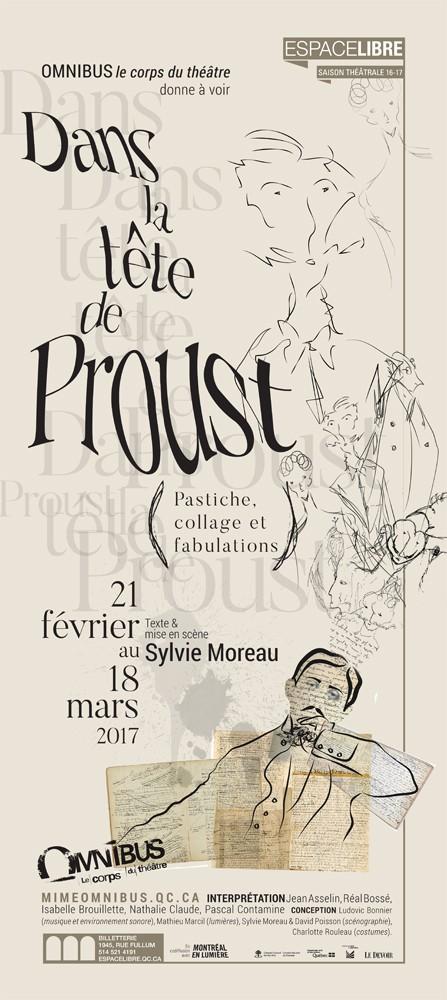 Dans la tête de Proust, OMNIBUS 2017 | Texte + Mise en scène de Sylvie Moreau