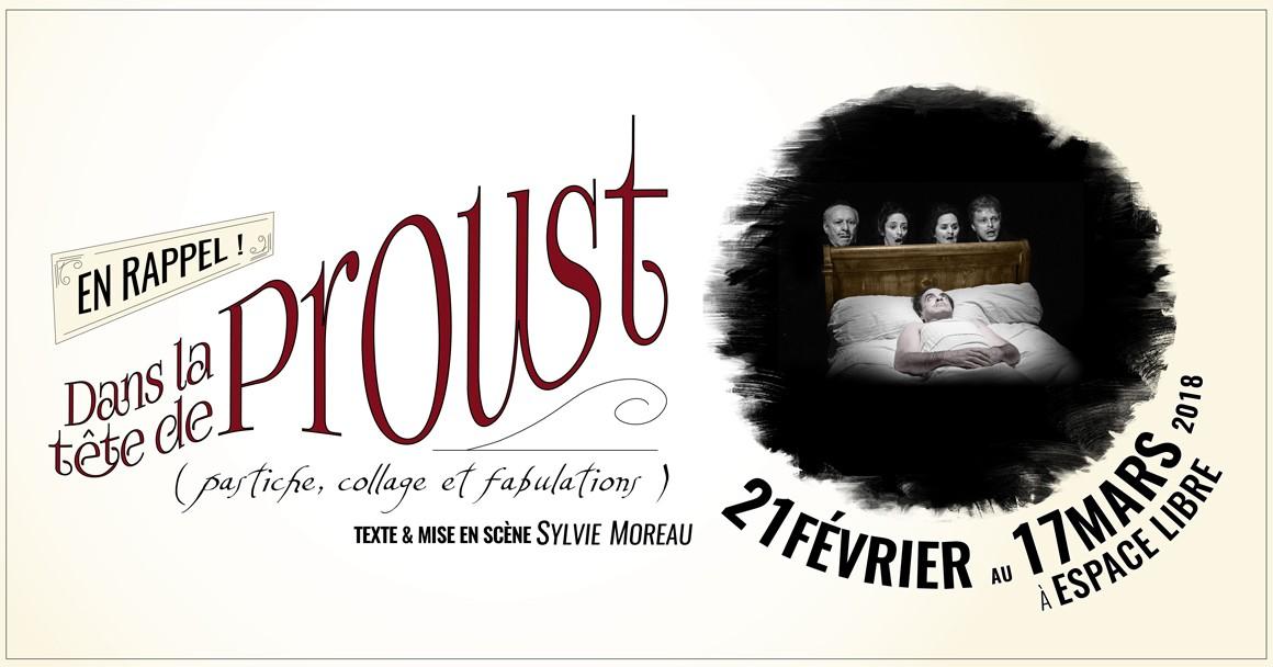 Dans la tête de Proust (pastiche, collage et fabulations) / en rappel...